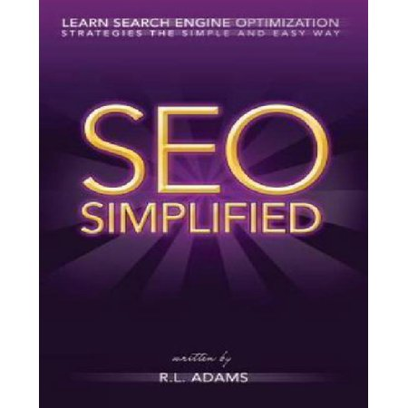 Seo Simplified  Learn Search Engine Optimization Strategies And Principles For Beginners