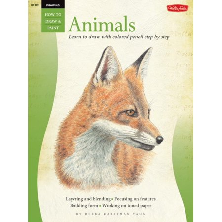 Drawing: Animals in Colored Pencil : Learn to Draw with Colored Pencil Step by (Step By Step Guide To Drawing Animals)