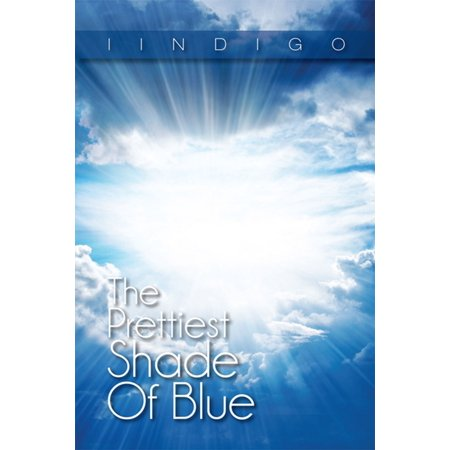 The Prettiest Shade of Blue - eBook