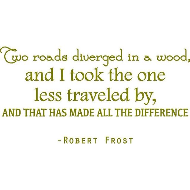 Vinyl Wall Decal Robert Frost Vinyl Wall Decal Two Roads Diverged Made All The Difference Poem Quote 20 X12 Ds24 Walmart Com Walmart Com