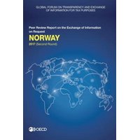 Global Forum on Transparency and Exchange of Information for Tax Purposes: Norway 2017 (Second Round) Peer Review Report on the Exchange of Information on Request
