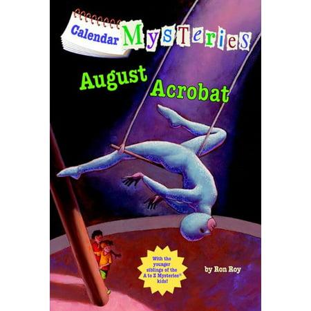 Calendar Mysteries #8: August Acrobat - - Acrobat Series