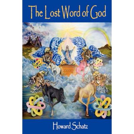 The Lost Word of God (The Lost Word Of God)