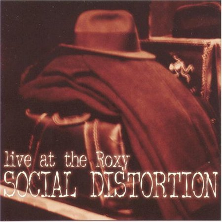 Live at the Roxy (Social Distortion Live At The Roxy Vinyl)