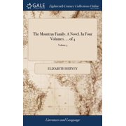 The Mourtray Family. a Novel. in Four Volumes. ... of 4; Volume 3 (Hardcover)