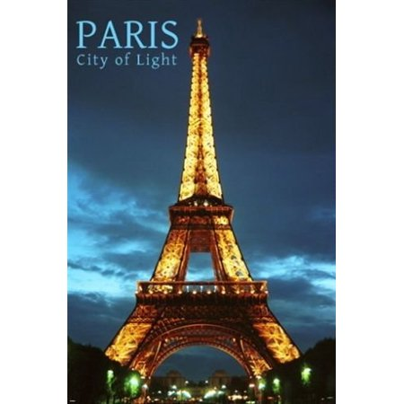 Paris City Of Light Inspirational Poster 24X36 Eiffel Tower Lit Within