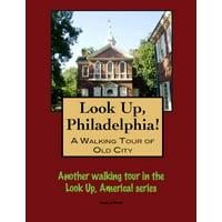 A Walking Tour of Philadelphia's Old City - eBook