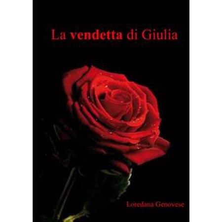 La vendetta di Giulia - eBook (Vendetta Di Halloween Cast)