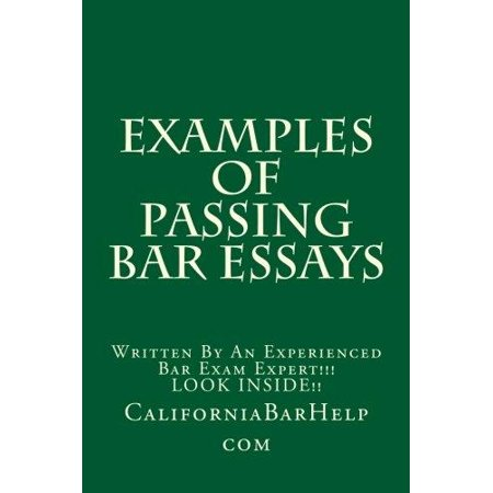 Examples Of Passing Bar Essays  Written By An Experienced Bar Exam Expert    Look Inside