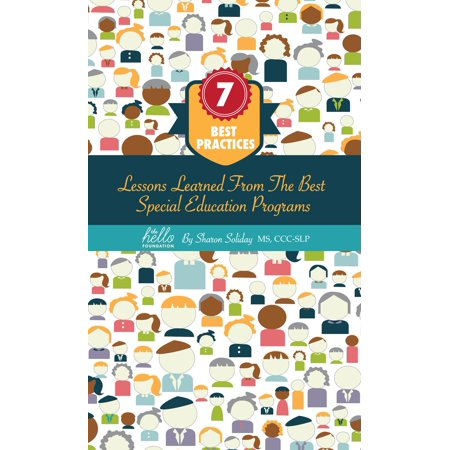 7 Best Practices, Lessons Learned from the Best Special Education Programs -