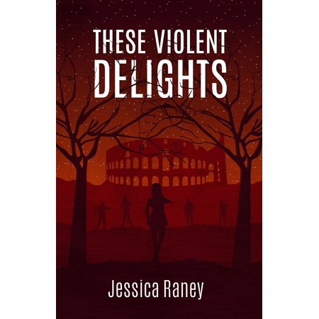These Violent Delights - eBook