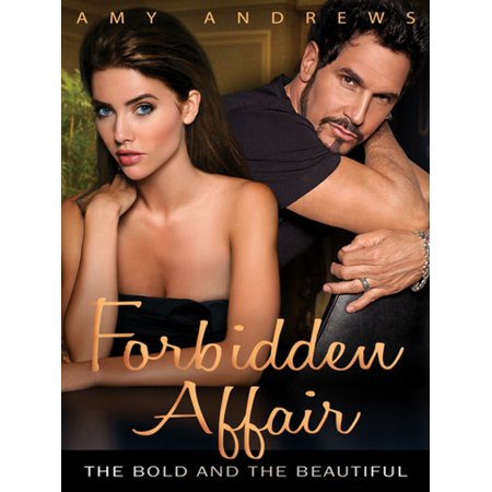 Forbidden Affair: The Bold and the Beautiful -