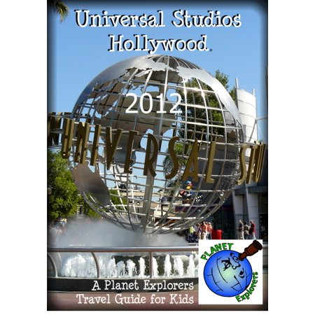 Universal Studios Hollywood 2012: A Planet Explorers Travel Guide for Kids - eBook](Planet Hollywood Halloween)