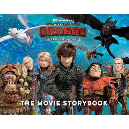 How to Train Your Dragon The Hidden World The Movie Storybook - -