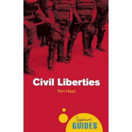 Civil Liberties : A Beginner
