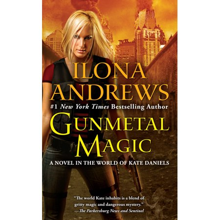 Gunmetal Magic : A Novel in the World of Kate