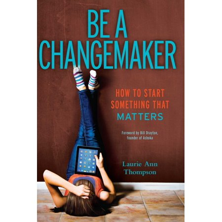 Be a Changemaker : How to Start Something That Matters (Draw Something Halloween Words)