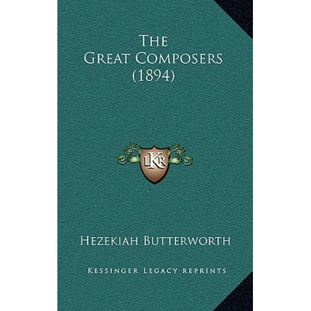 List Great Composers (The Great Composers (1894))