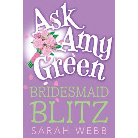 Ask Amy Green: Bridesmaid Blitz - eBook