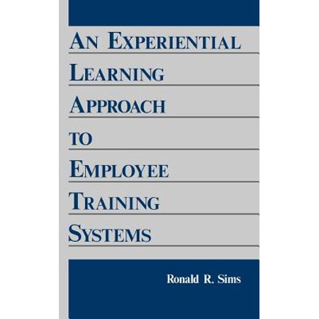 An Experiential Learning Approach to Employee Training
