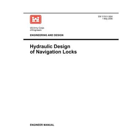 Engineering and Design : Hydraulic Design of Navigation