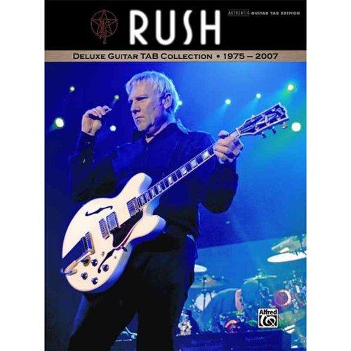 Rush Deluxe Guitar Tab Collection 1975-2007: Authentic Guitar Tab Ediiton