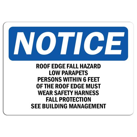 Traffic Signs - Notice - Roof Edge Fall Hazard Low Parapets Persons Sign 12 x 18 Magnet Sign Street Weather Approved Sign ()