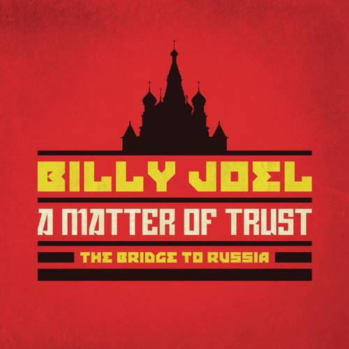 Matter Of Trust: The Bridge To Russia (2CDs and 1DVD)