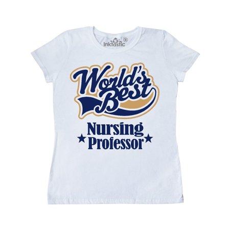World's Best Nursing Professor Women's T-Shirt