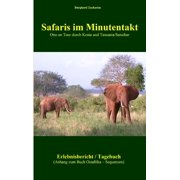 Safaris im Minutentakt - eBook