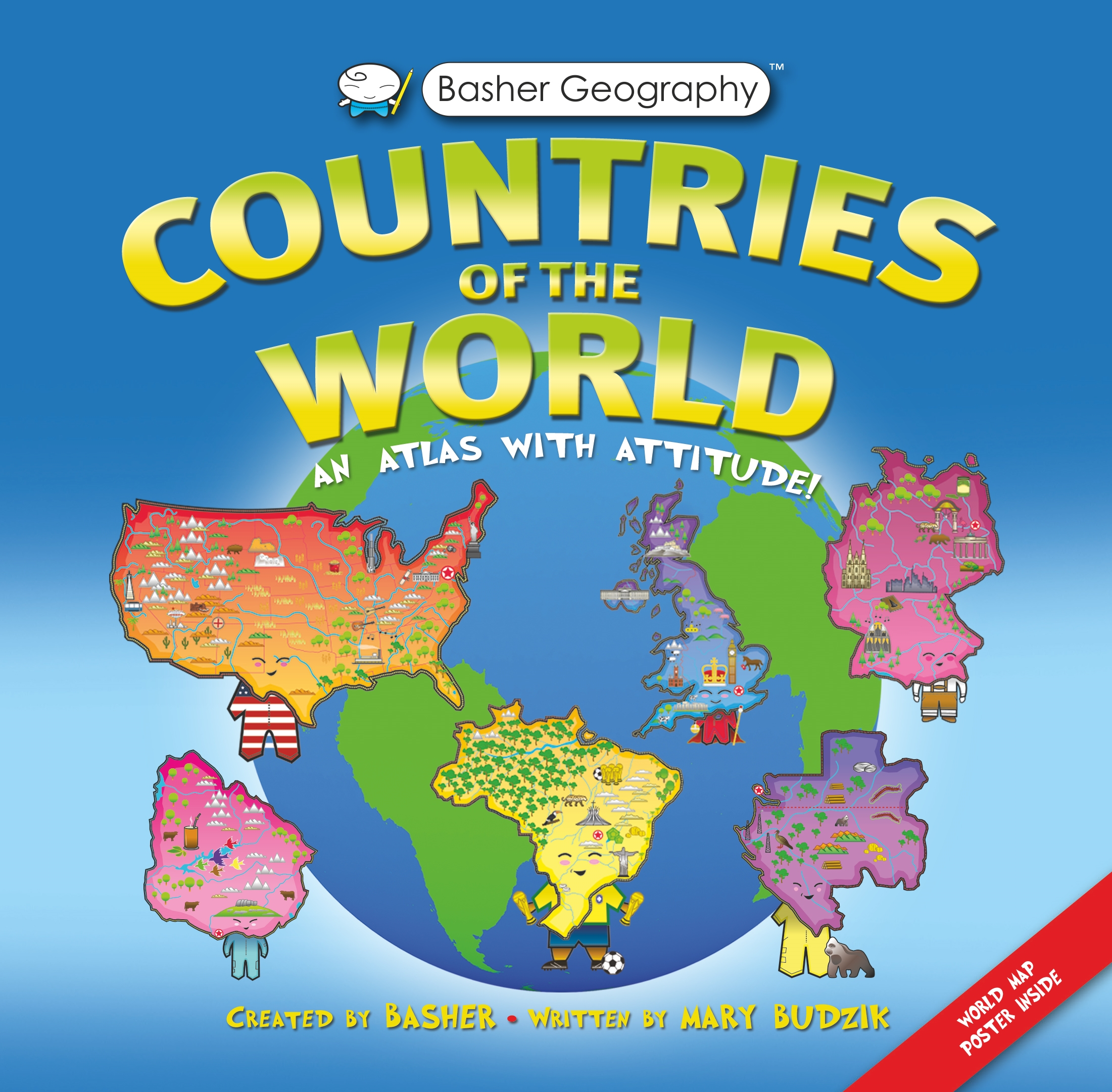 Basher Geography: Countries of the World : An Atlas with Attitude