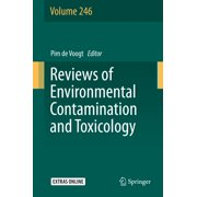 Reviews of Environmental Contamination and Toxicology Volume 246 - eBook