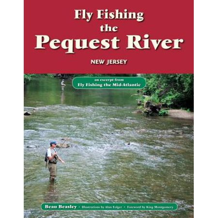 Fly Fishing the Pequest River, New jersey - eBook