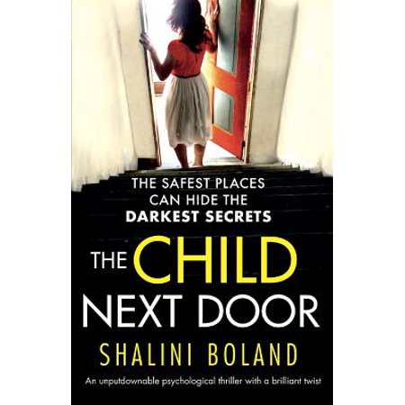 The Child Next Door : An Unputdownable Psychological Thriller with a Brilliant Twist