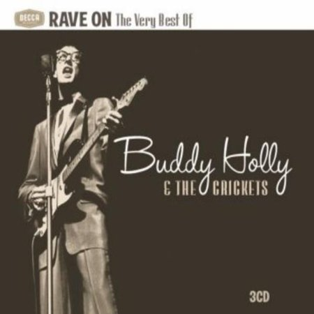 Buddy Holly & the Crickets - Rave on: The Very Best of