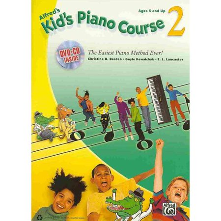 Alfreds Kids Piano Course 2: The Easiest Piano Method Ever! by