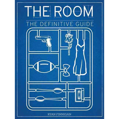 The Room: The Definitive Guide