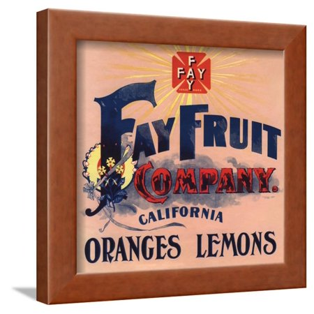 Fay Fruit Company Brand - California - Citrus Crate Label Framed Print Wall Art By Lantern (Vintage Frame Company)