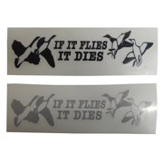 Graphic Designs IF IT FLIES IT DIES with Four Ducks Vinyl Decal Sticker, 148