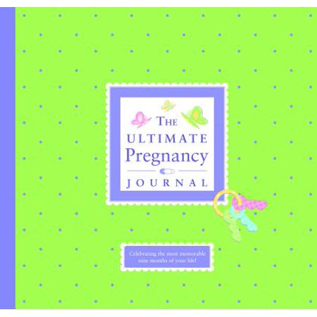 Belly Book Pregnancy Journal (The Ultimate Pregnancy Journal)