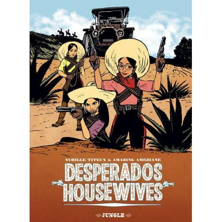 Desperado Housewives - eBook