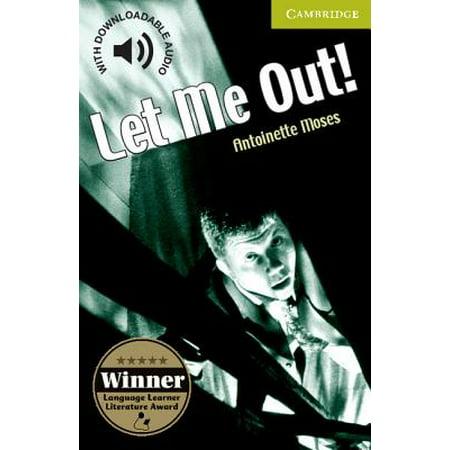 Let Me Out! Starter/Beginner (So Let Me Out Or Let Me In)