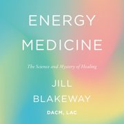 Energy Medicine - Audiobook