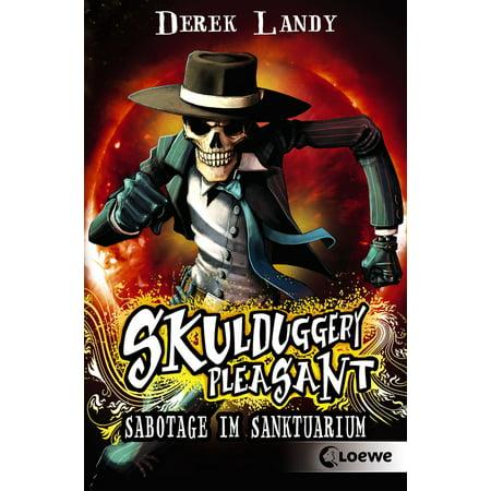 Skulduggery Pleasant 4 - Sabotage im Sanktuarium - eBook ()