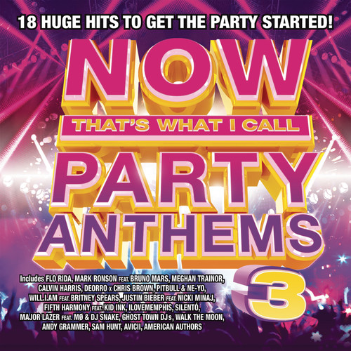 Now That's What I Call Party Anthems Volume 3