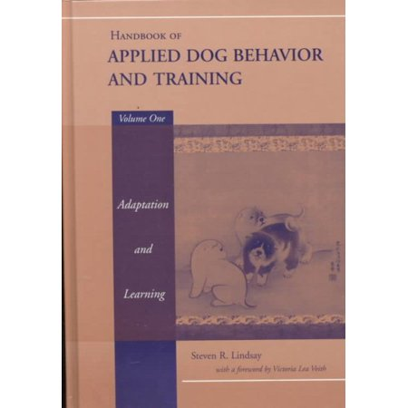 Handbook of Applied Dog Behavior and Training