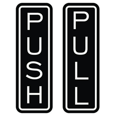 Classic Vertical Push Pull Door Sign (Black) - Large