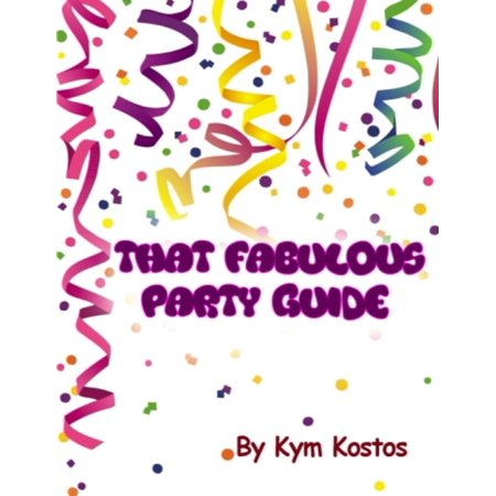 That Fabulous Party Guide: How to Have a Fun Party Guide On a Budget! - eBook](Have A Fabulous Halloween)