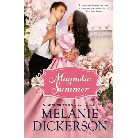 Southern Seasons: Magnolia Summer: A Southern Historical Romance (Best Selling Historical Romance Novels Of All Time)