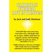 Glorious Eternal Life in Heaven